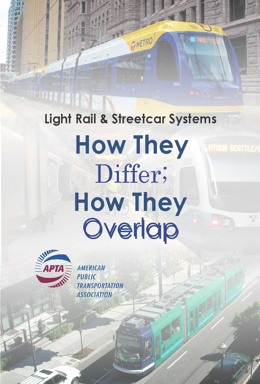 APTA Light Rail vs Streetcar Report